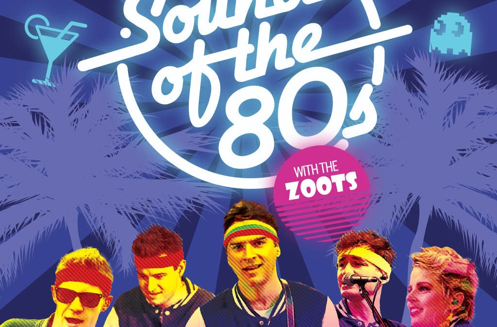 Zoots Sounds of the 80s